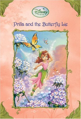 Download Prilla And the Butterfly Lie (Disney Fairies) pdf epub