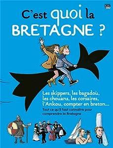 "Afficher ""C'est quoi la Bretagne ?"""