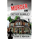 A Murder in Nether Bumble