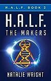 H.A.L.F.: The Makers