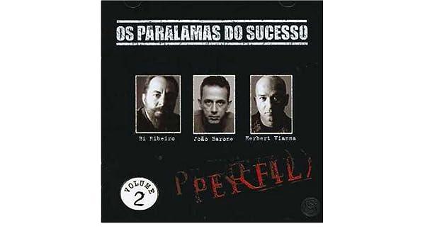 PARALAMAS SUCESSO OS - GRATUITO VOL.I DOWNLOAD PERFIL DO