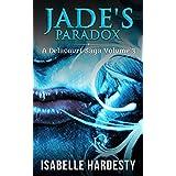 Jade's Paradox: Becoming Fairy Queen (Teen Shapeshifter Delacourt Saga Book 3)