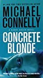Book cover from The Concrete Blonde (A Harry Bosch Novel (3)) by Michael Connelly