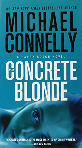 The Concrete Blonde (A Harry Bosch Novel) [Connelly, Michael] (De Bolsillo)