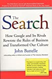 The Search: How Google and Its Rivals Rewrote the