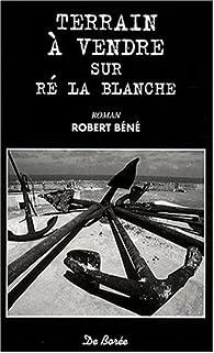 Terrain à vendre sur Ré la Blanche par Robert Béné