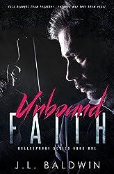Unbound Faith (Bulletproof Series Book 1)