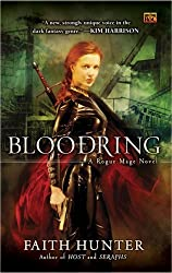 Bloodring: A Rogue Mage Novel (Rogue Mage Novels) by Hunter, Faith (2008) Mass Market Paperback