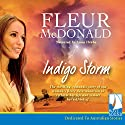 Indigo Storm Audiobook by Fleur McDonald Narrated by Anna Hruby