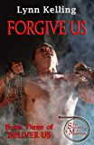 Forgive Us (Deliver Us Book 3) (English Edition)