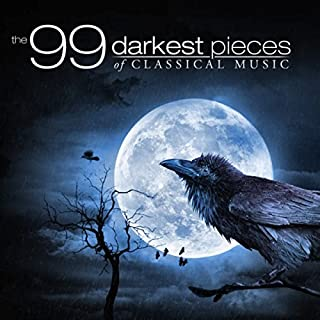 The 99 Darkest Pieces Of Classical Music (B0048NUUS2) | Amazon Products