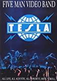 Tesla - Five Man Video Band