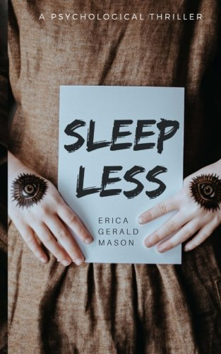 Sleepless: a psychological thriller