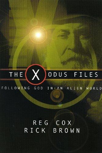 The X-odus Files: Following God in an Alien Land