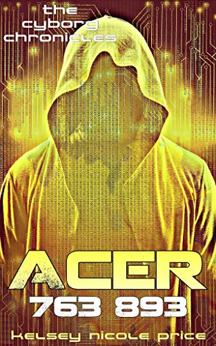 Acer (The Cyborg Chronicles Book 3)