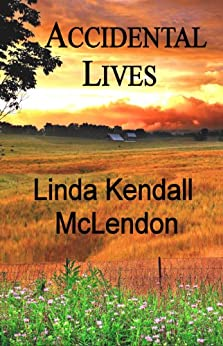 Accidental Lives (Catherine DeLong Series Book 2) by [McLendon, Linda Kendall]