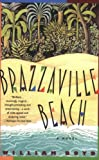 Brazzaville Beach, William Boyd, 0380780496