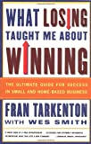 What Losing Taught Me about Winning, Fran Tarkenton, 0684838796