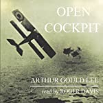 Open Cockpit | Arthur Gould Lee