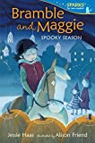 Bramble and Maggie Spooky Season (Candlewick Sparks)