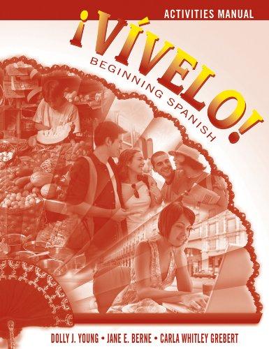 Vivelo!, Activities Manual: Beginning Spanish