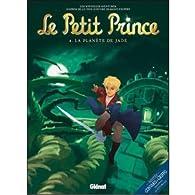 Le Petit Prince, Tome 4 : par Guillaume Dorison