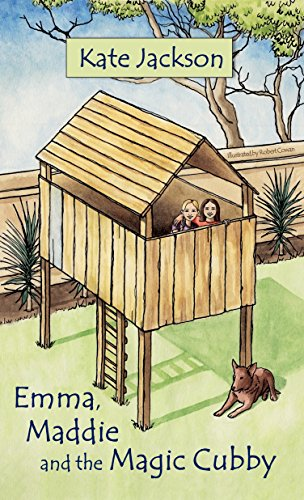 Emma, Maddie and the Magic Cubby (The Emma and Maddie Adventures Book ()