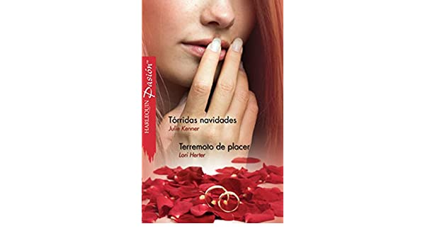 Tórridas Navidades - Terremoto de placer (Pasión) (Spanish Edition) - Kindle edition by Julie Kenner, Lori Herter. Literature & Fiction Kindle eBooks ...