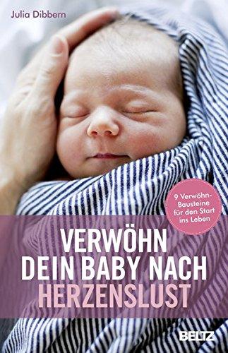 verwhn-dein-baby-nach-herzenslust-9-verwhn-bausteine-fr-den-start-ins-leben