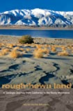 Rough-Hewn Land, Keith Heyer Meldahl, 0520259351