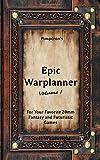 Epic Warplanner: Volume 1