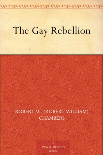 The Gay Rebellion (English Edition)