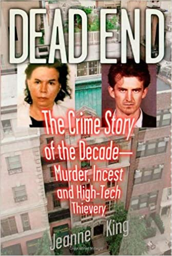 The Crime Story of the Decade--Murder, Incest and High-Tech Thievery