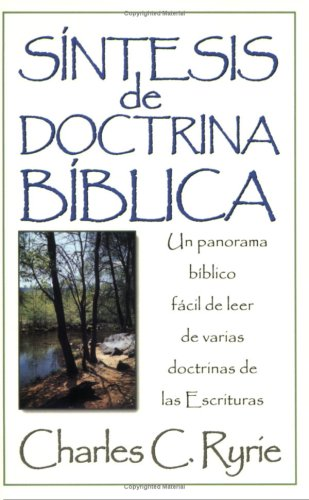Síntesis de doctrina bíblica (Spanish Edition)