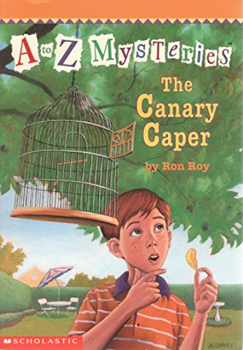 [(Canary Caper: The Canary Caper )] [Author: Ron Roy] [Apr-1998]