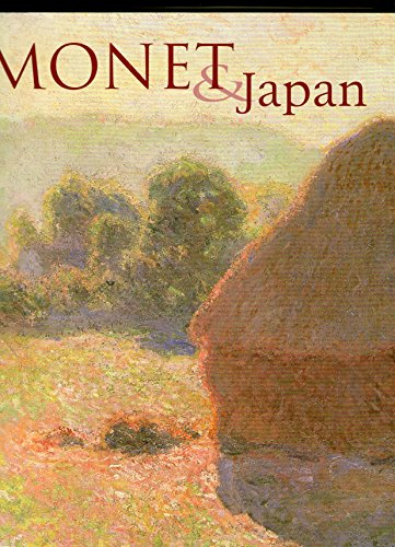 Monet and Japan: An Exhibition Organised by the National Gallery of Australia