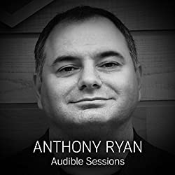 FREE: Audible Sessions with Anthony Ryan