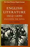English Literature, 1832-1890 : Excluding the Novel, Paul Turner, 0198122179