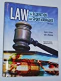 Law for Recreation and Sport Managers 5th Edition