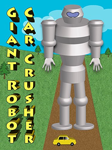 Toddler Crusher (Giant Robot Car Crusher - Learn Colors At The Vidsville Salvage)