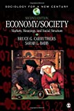 Economy/Society: Markets, Meanings, and Social Structure (Sociology for a New Century Series)
