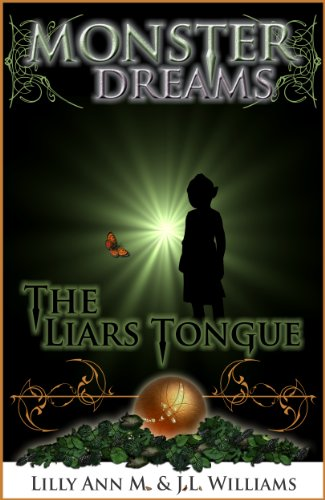 Monster Dreams The Liars Tongue