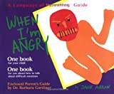 When I'm Angry (The Language of Parenting, 2)