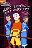 Mindbenders and Brainbusters: The Ultimate Avatar Challenge (Avatar: The Last Airbender)