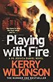 Playing with Fire (Jessica Daniel Series)