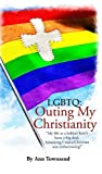 LGBTQ: Outing My Christianity