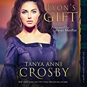 Lyon's Gift : The Highland Brides, Book 2 | Tanya Anne Crosby