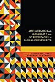 img - for Archaeological Variability and Interpretation in Global Perspective book / textbook / text book
