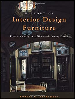 The History Of Interior Design And Furniture From Ancient Egypt To 19th Century Europe