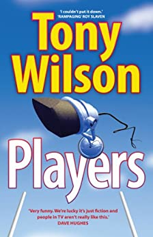 Players by [Wilson, Tony]